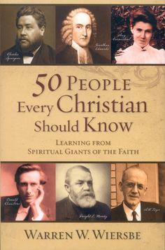 """""""50 People Every Christian Should Know"""" by Warren Wiersbe - $9.99"""