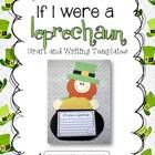 A fun little leprechaun to decorate your classroom for St. Patrick's Day! Have your students write what they would do if they were leprechauns, how...