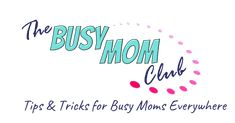 The Busy Mom Club