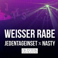 Weisser Rabe - Jeden Tag ein Set X NASTY, Z-Bau Nürnberg 05.12.2015 by JedenTagEinSet on SoundCloud