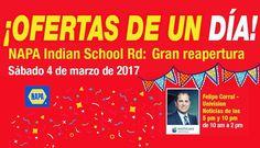 Este 3/4 inauguración tienda @napaknowhow Indian School Rd desde las 9AM! Muchos premios te esperan! Conoce a @felipecorralsr y come #gratis