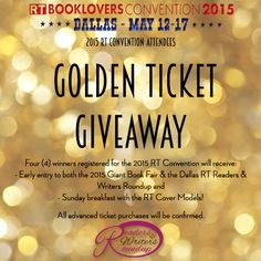 I want to win the @rtroundup #GoldenTicketGiveaway for registered RT Convention attendees! Early entry to the 2015 RT Giant Book Fair and RT Readers & Writers Roundup and Sunday breakfast with the RT Cover Models!