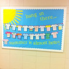 """End of year bulletin board (hang in there, summer is almost here) or """"look who is hanging out in kindergarten this year"""" for the beginning of the year"""