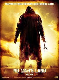 No Mans Land: The Rise of the Reeker -Movie Poster