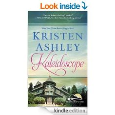 Kaleidoscope (Colorado Mountain) - Kindle edition by Kristen Ashley. Romance Kindle eBooks @ Amazon.com.