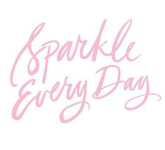 Sparkle Everyday – slmissglambeauty