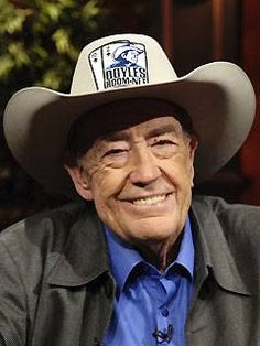 """Doyle Brunson - legendary poker player. . . """"We don't quit playing because we get old, we get old because we quit playing."""""""