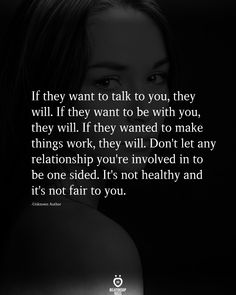 Want You Quotes, Real Men Quotes, Real Talk Quotes, New Quotes, Quotes To Live By, Life Quotes, Inspirational Quotes, One Sided Relationship, Making A Relationship Work