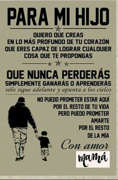 Te amo hijo seba y Carlos Son Quotes, Life Quotes, Best Quotes, Message To My Son, I Love My Son, Spanish Quotes, Positive Quotes, Positive Phrases, Inspirational Quotes