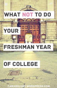 things not to do your freshman year