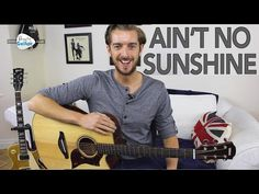 How To Play Ain't No Sunshine by Bill Withers - Easy Guitar Lesson - YouTube