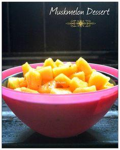 Summer special Muskmelon dessert http://www.upala.net/2015/04/musk-melon-dessert.html