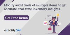 Regulate and modify audit trails that give you clear insights of the inventory for seamless management. Power your work with #ExactllyERP.  Take Free Demo bit.ly/exactllyERP-Demo  #Audit #ERPSoftware #ResourcePlanning #BusinessProcessManagement Business Intelligence, You Working, Business Management, Insight, How To Get, Free