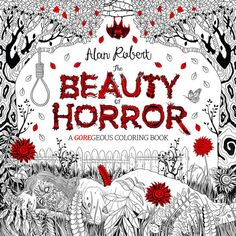 """A """"gore-geous"""" coloring book to get you in the mood for Halloween. 