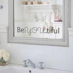 'beyoutiful' mirror sticker by nutmeg | notonthehighstreet.com
