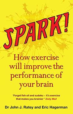 Laste Ned eller Lese På Net Spark Bok Gratis PDF/ePub - Dr John J. Ratey, Eric Hagerman & John Ratey, Exercise is not only good for the body: it can transform your mind too. We all know that exercise is good for the body. Got Books, Books To Read, Spark Book, Scientific Revolution, What To Read, Your Brain, Book Photography, Free Reading, Life Inspiration
