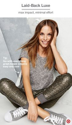 To get the most impact out of your statement piece, stick to go-with-everything grays. The sequins on these joggers are a bit matte and antiqued, which will make them easier to work with for dressed- down looks. Look styled by Zanna Roberts Rassi.