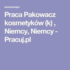 Praca Pakowacz kosmetyków (k) , Niemcy, Niemcy - Pracuj.pl