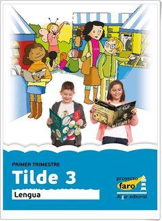 """Actividades digitales de Lengua Española complementarias a los libros de texto """"Tilde"""" de 3º Nivel de Educación Primaria de Ediciones Bromera."""