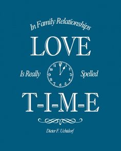 love is spelled time quote #ldsconf - BrassyApple.com