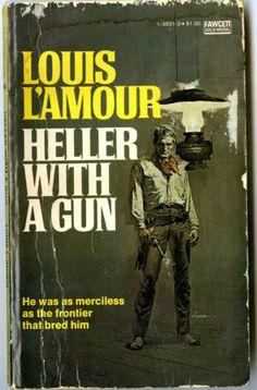 louis l'amour heller with a gun   Louis L'Amour