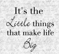 The little things quotes quote life quote life qquotes Music Quotes, Me Quotes, Great Quotes, Inspirational Quotes, Motivational, Little Things Quotes, Meaningful Words, Just For Fun, Psalms