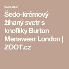 Šedo-krémový žíhaný svetr s knoflíky Burton Menswear London | ZOOT.cz
