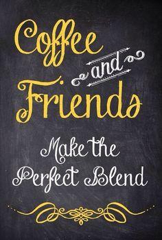 Caffè e amici, la miscela perfetta :) anche secondo noi è così