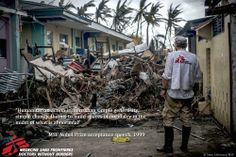 """15 years ago MSF won the #Nobel Peace Prize, but our work is far from over. Because the majority of our funding is """"unrestricted"""" and can be used for any project, we are often the first on the ground. #MSF were working in the #Philipinnes hours after #Typhoon Haiyan. The first task was to remove all the debris and the dead bodies to clear some space for the inflatable hospital with the help of local community and French firemen © Yann Libessart/MSF"""