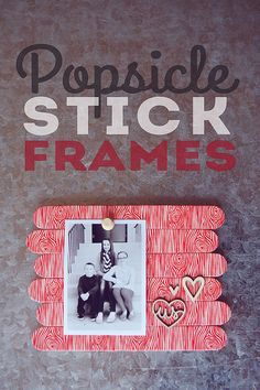Glue some popsicle sticks together to create a frame.   21 DIY Gifts Your Mom Will Love This Mother's Day