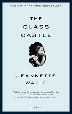 The Glass Castle : A Memoir by Jeannette Walls Paperback Bestseller Book $6.99