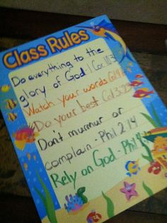 Class Rules with bible verses (Wish I could do this in my room!)