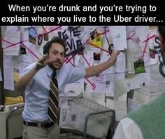 When You're Drunk And You're Trying To Explain Where You Live To The Uber Driver funny lol humor funny pictures funny memes funny pics funny images really funny pictures funny pictures and images uber