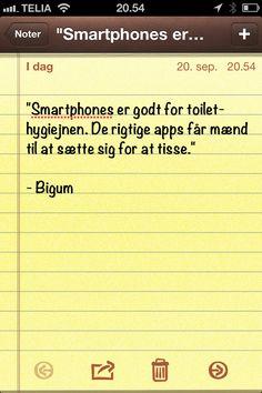 """""""Smartphones er godt for toilethygiejnen.."""" (Dagens citat af @thomasbigum)"""