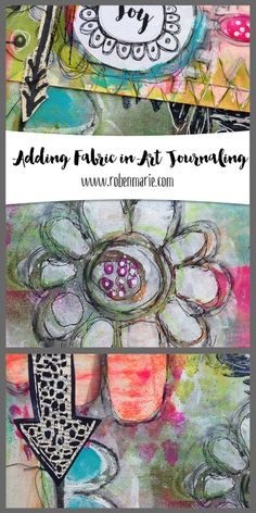 Adding a Touch of Fabric in Art Journaling — Roben-Marie Smith