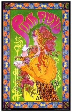 Today's poster is for Pink Floyd at the Marquee Club in London in and is by Bob Masse. it can be argued, is when Pink Floyd eventually developed their music style from Rhythm'n'Blues into Psychedelic Rock, as reflected in this poster. Rock Posters, Band Posters, Hippie Posters, Film Posters, Posters Diy, Psychedelic Rock, Psychedelic Posters, Vintage Concert Posters, Poster Vintage