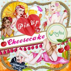 'Pin Up Cheesecake' a digital crafting kit for CraftArtist  Designed for you to make your own greetings cards, stationery, party crafts and scrapbooks! Artwork by me - Gouache