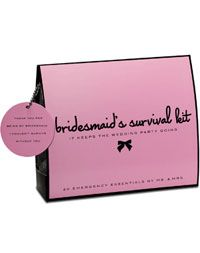 "The Bridesmaid's Survival Kit (so smart and easy to make!)    Keep your bridesmaids in tip-top shape with The Bridesmaid's Survival Kit by Mr. and Mrs. They're there for you -- and this clever kit takes care of them! The silver-tone mesh case is packed with 18 essentials to help them circumvent wedding-day emergencies; a matching gift tag reads: ""Thanks for being my bridesmaid. I couldn't have survived without you.""      Kit contains:  Folding Hair Brush with Mirror, Hair Spray, Clear Elastics, Bobby Pins, Earring Backs, Emery Board, Clear Nail Polish, Mending Kit, Double-Sided Tape, Stain Remover, Static Remover, Breath Freshener, Deodorant Wipe, Tampon, Adhesive Bandages, Pain Reliever, Handkerchief, Dancing Socks"