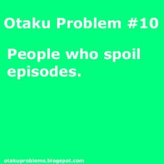 Otaku | Otaku Problem#10 | Looking at my sister. YOU RUINED MY FIRST TIME FOR FAIRY TAIL!