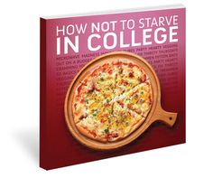 How Not To Starve in College Cookbook on Behance