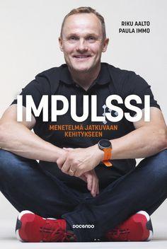 Impulssi : menetelmä jatkuvaan kehitykseen Company Logo, Books, Fictional Characters, Libros, Book, Fantasy Characters, Book Illustrations, Libri