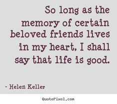 ... helen keller more life quotes friendship quotes motivational quotes