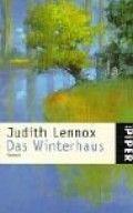 Judith Lennox: Das Winterhaus