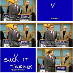 "SNL Skit - ""Suck it Trebek!"" I remember watching this omg lol"