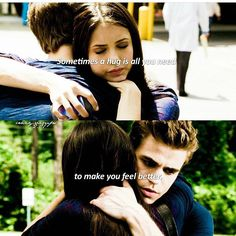 """#TVD The Vampire Diaries  Elena & Stefan  """"Sometimes a hug is all you need to make you feel better"""""""