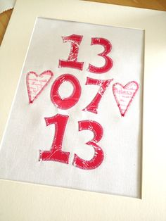 Special date art work. Screen printed fabric letters and hearts appliquéd on to cotton. Your choice of numbers in a six digit format plus two hearts! by luci…