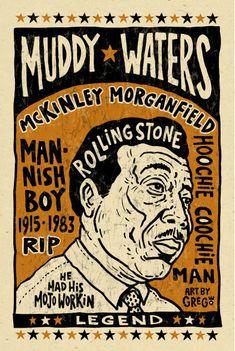 Muddy Waters Blues folk art Poster- signed by Grego - digital - big 12x18    Great folk art digital print on heavy speckletone creme cover stock.