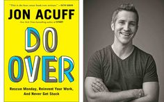 Jon Acuff: Why You Don't Have to Hate Mondays Getting A Passport, Best Careers, What Happens When You, New Tricks, Bestselling Author, Read More, New Books, Hate, This Book
