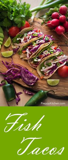 Fish tacos via @preppykitchen
