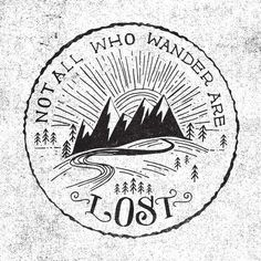 not all who wander...